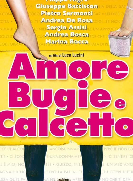 AMORE, BUGIE E CALCETTO