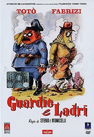 GUARDIE E LADRI