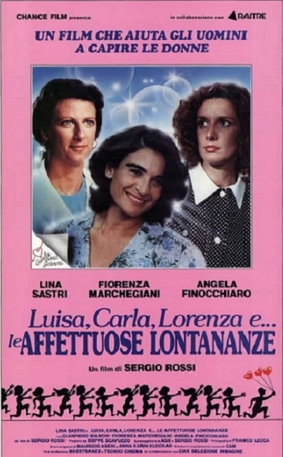LUISA, CARLA, LORENZA E… LE AFFETTUOSE LONTANANZE