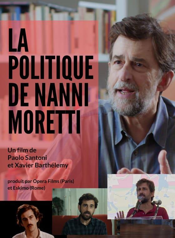 LA POLITIQUE DE NANNI MORETTI